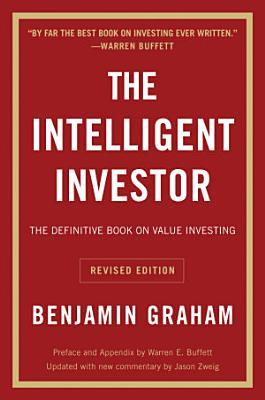 The Intelligent Investor  Rev  Ed