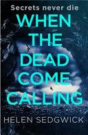 Download When the Dead Come Calling Book
