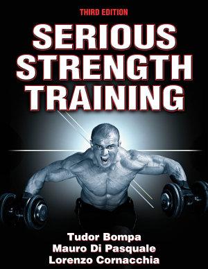 Serious Strength Training 3rd Edition PDF