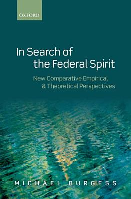 In Search of the Federal Spirit PDF