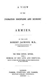 A View of the Formation, Discipline and Economy of Armies