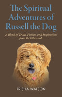 Download The Spiritual Adventures of Russell the Dog Book