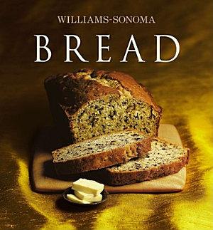 Williams Sonoma Collection  Bread