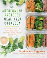 The Autoimmune Protocol Meal Prep Cookbook PDF