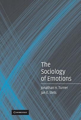 The Sociology of Emotions