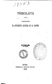 Tribolata racconto di Antonietta Klitsche de la Grange