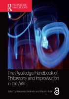 The Routledge Handbook of Philosophy and Improvisation in the Arts PDF