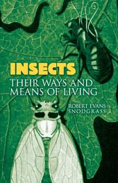 Insects: Their Ways and Means of Living