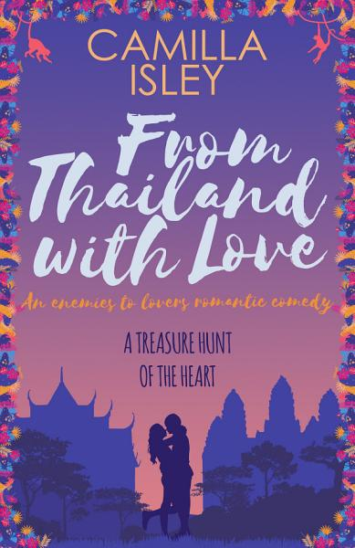 Download From Thailand with Love Book