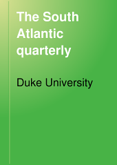 The South Atlantic Quarterly: Volume 8
