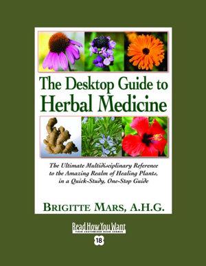 The Desktop Guide to Herbal Medicine