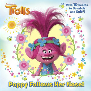 Poppy Follows Her Nose