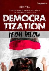 Democratization From Below: Protest Events And Regime Change