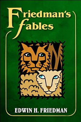 Friedman s Fables