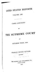 United States Reports: Cases Adjudged in the Supreme Court, Volume 236