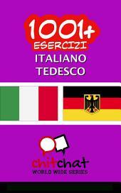 1001+ Esercizi italiano - Tedesco