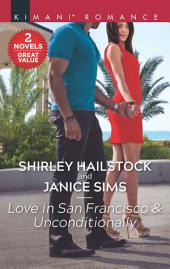 Love in San Francisco & Unconditionally: An Anthology