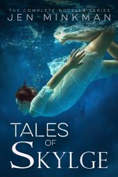 Tales of Skylge: (the complete box set)