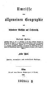 Umrisse Einer Allgemeinen Geographie mit Besonderer Rucksicht auf Oesterreich