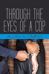 Through the Eyes of a Cop