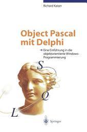 Object Pascal mit Delphi: Eine Einführung in die objektorientierte Windows-Programmierung