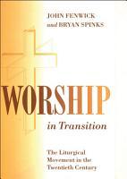 Worship in Transition PDF