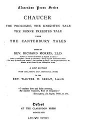 The Prologue, The Knightes Tale, The Nonne Preestes Tale, from the Canterbury Tales
