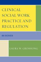 Clinical Social Work Practice and Regulation PDF
