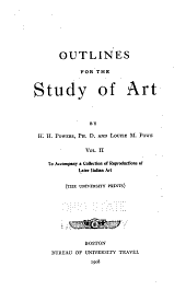 Outlines for the Study of Art: To accompany a collection of reproductions of later Italian art