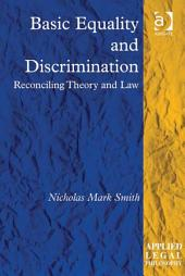 Basic Equality and Discrimination: Reconciling Theory and Law