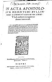 In Acta Apostolorum ... Commentarii: libri 6