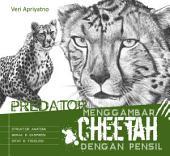 Menggambar Cheetah dengan pensil