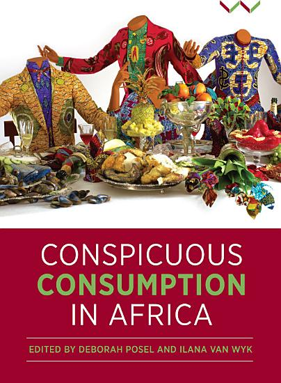 Conspicuous Consumption in Africa PDF
