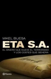 ETA, S. A.: El dinero que mueve el terrorismo y los costes que genera