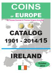 Coins of IRELAND 1901-2014: Coins of Europe Catalog 1901-2014