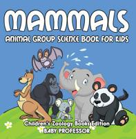 Mammals  Animal Group Science Book For Kids   Children s Zoology Books Edition PDF