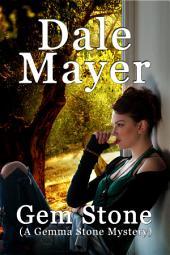 Gem Stone: A Gemma Stone Mystery