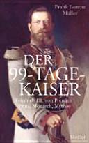 Der 99 Tage Kaiser