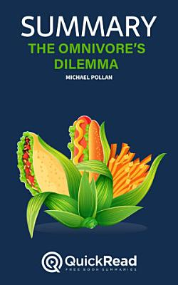 The Omnivore   s Dilemma by Michael Pollan  Summary