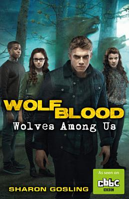 Wolfblood  Wolves Among Us PDF