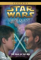 Star Wars: Jedi Quest: The Trail of the Jedi