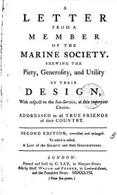 A Letter from a Member of the Marine Society: Shewing the Piety, Generosity, and Utility of Their Design, with Respect to the Sea-service, at this Important Crisis. ...