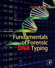 Fundamentals of Forensic DNA Typing PDF