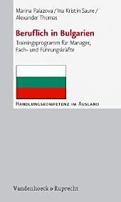Beruflich in Bulgarien: Trainingsprogramm für Manager, Fach- und Führungskräfte