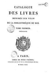 Catalogue des livres imprimés sur vélin de la bibliothéque du roi