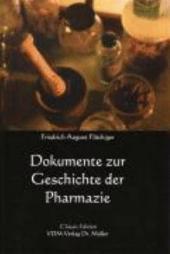 Documente zur Geschichte der Pharmacie