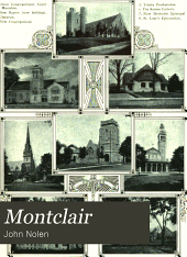 Montclair: the preservation of its natural beauty and its improvement as a residence town