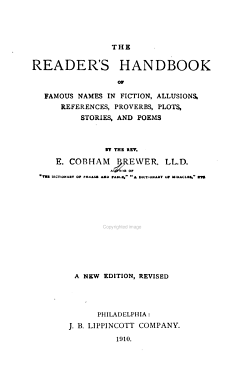 The Reader s Handbook of Famous Names in Fiction  Allusions  References  Proverbs  Plots  Stories  and Poems PDF