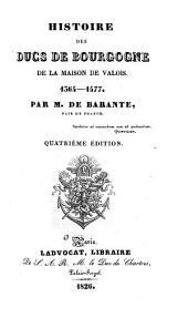 Histoire des ducs de Bourgogne de la maison de Valois, 1364-1477: Volume6
