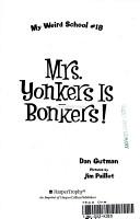 My Weird School  18  Mrs  Yonkers Is Bonkers  PDF
